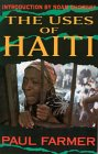The Uses Of Haiti, Updated Edition