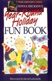 Donna Erickson's Year Round Holiday Fun Book (Prime Time Family Series)