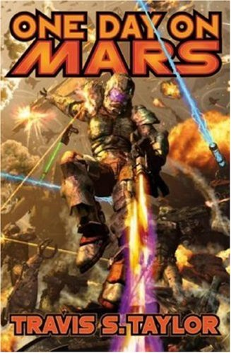 One Day on Mars by Travis S. Taylor