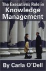 The Executive's Role In Knowledge Management