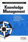 Knowledge Management: A Guide For Your Journey To Best Practice Processes