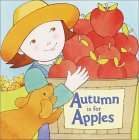 Autumn Is for Apples (Pictureback(R))