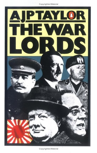 The War Lords by A.J.P. Taylor
