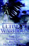 Ultimate Warriors by Jaide Fox