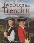 Two Men in a Trench II: Uncovering The Secrets Of British Battlefields (Two Men in a Trench, #2)
