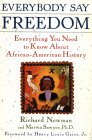 Everybody Say Freedom: Everything You Need to Know About African-American History