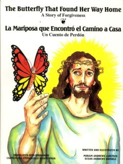 http://www.goodreads.com/book/show/952517.The_Butterfly_That_Found_Her_Way_Home_La_Mariposa_Que_Encontro_El_Carmino_a_Cosa_