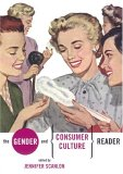 The Gender and Consumer Culture Reader