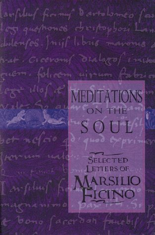 Meditations on the Soul: Selected Letters