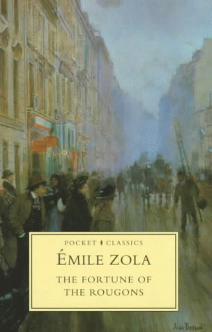 The Fortune of the Rougons by Émile Zola