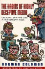 The Habits of Highly Deceptive Media: Decoding Spin and Lies in Mainstream News