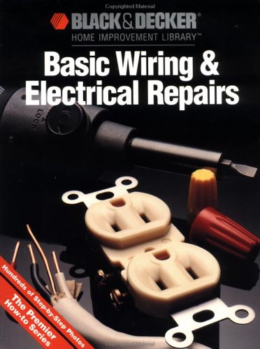domestic electrical wiring diagram books black & decker basic wiring & electrical repair by ... electrical wiring books #2