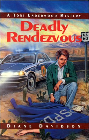Deadly Rendezvous by Diane Davidson
