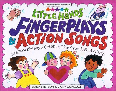 Little Hands Fingerplays & Action Songs by Emily Stetson