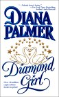Diamond Girl by Diana Palmer