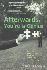 Afterwards, You're a Genius: Faith, Medicine, and the Metaphysics of Healing