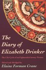 The Diary Of Elizabeth Drinker: The Life Cycle Of An Eighteenth Century Woman