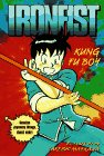 Ironfist: Kung Fu Boy 1 (Ironfist Chinmi , No 1)