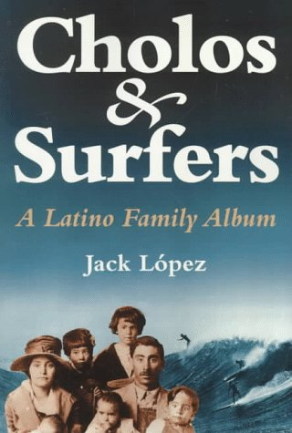 Cholos and Surfers by Jack Lopez