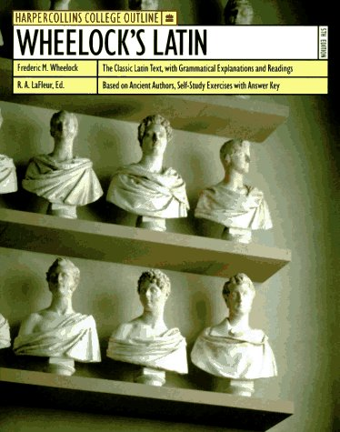 Wheelock's Latin by Frederic M. Wheelock