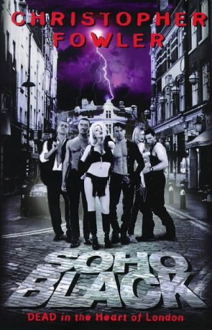 Soho Black by Christopher Fowler