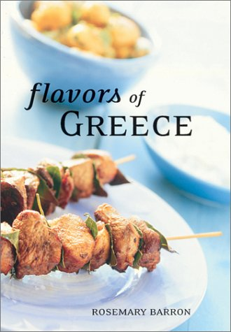 Find Flavors Of Greece (Cookbooks) DJVU by Rosemary Barron