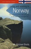 Living And Working In Norway: The Definitive Guide