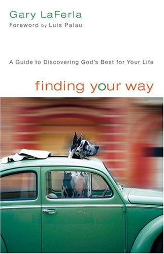 Finding Your Way: A Guide to Discovering God