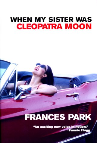 When My Sister Was Cleopatra Moon by Frances Park