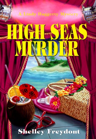 High Seas Murder by Shelley Freydont