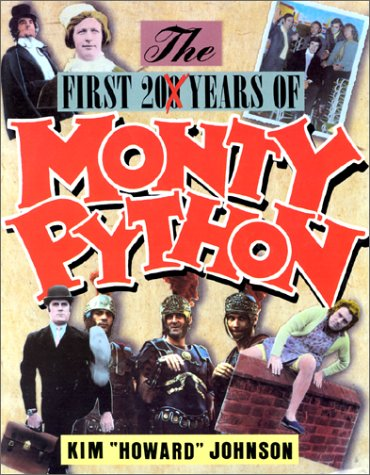 The First 200 Years of Monty Python by Kim Howard Johnson