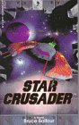 Star Crusader: A Novel