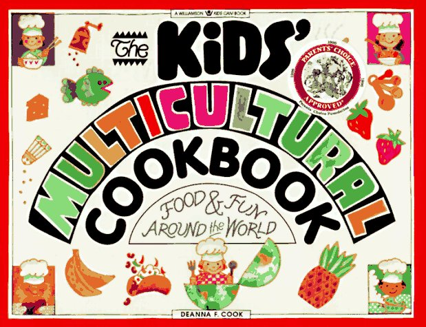 The Kids' Multicultural Cookbook by Deanna F. Cook