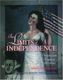 The Limits Of Independence: American Women, 1760 1800
