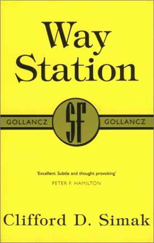 Way Station by Clifford D. Simak