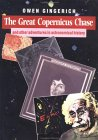 The Great Copernicus Chase And Other Adventures In Astronomical History