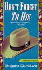 Don't Forget To Die (A Charlie Plato Mystery #4)