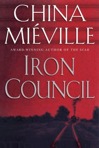 Iron Council by China Miéville