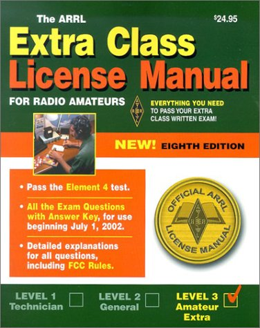 The Arrl Extra Class License Manual by Larry D. Wolfgang
