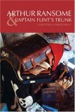 Arthur Ransome &amp; Captain Flint's Trunk