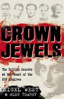 Crown Jewels: British Secrets at the Heart of the KGB Archives