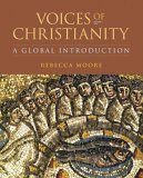Voices Of Christianity: A Global Introduction