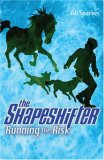 Running the Risk (The Shapeshifter, Book 2)