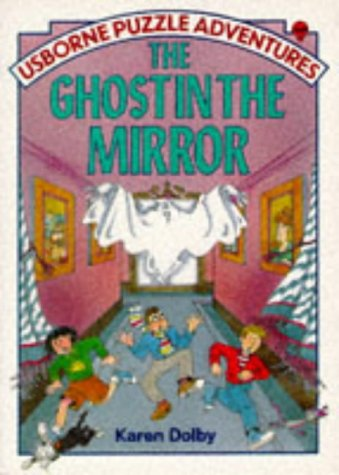 The Ghost in the Mirror by Karen Dolby