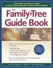The Family Tree Guide Book: Everything You Need To Know To Trace Your Genealogy Across North America