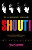 Shout! (The Beatles In Their Generation)