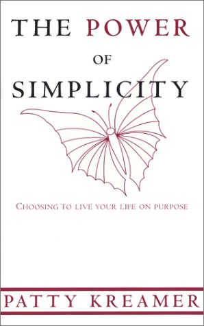 The Power of Simplicity by Patty Kreamer