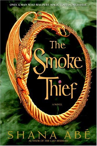 The Smoke Thief (Drakon Series #1)