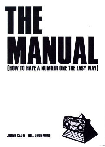 The Manual by Jimmy Cauty
