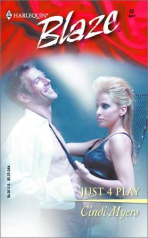 Just 4 Play (Harlequin Blaze, #82)